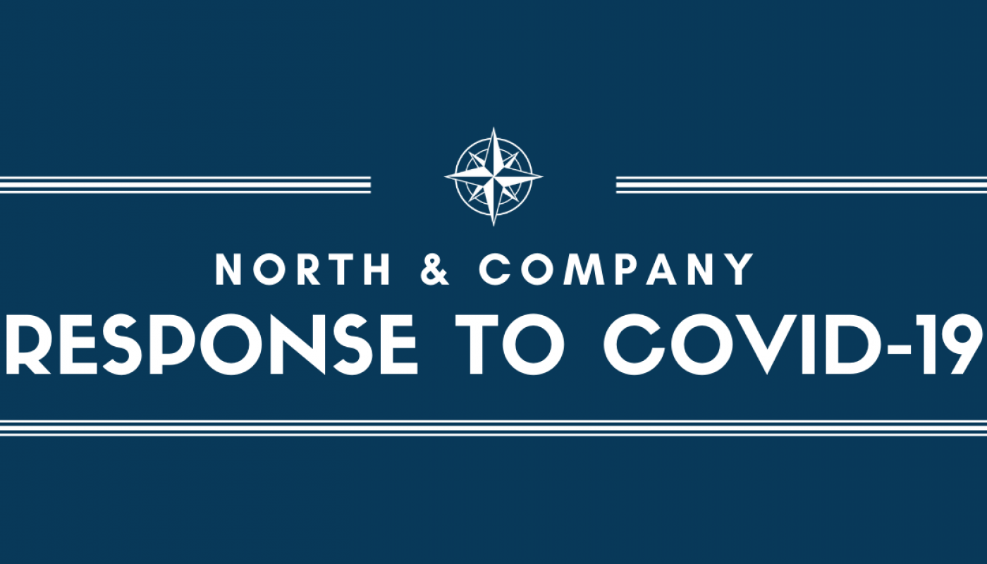 North and Company's response to COVID-19